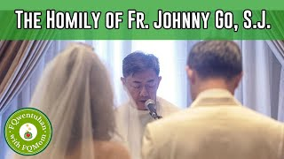 Gambar cover The homily of Fr. Johnny Go, S.J. - Marvin & Rose Pearl Wedding Anniversary