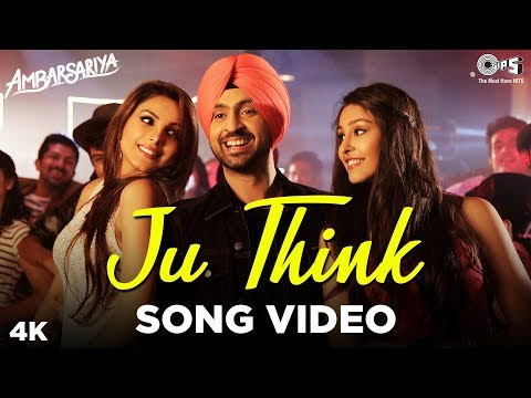Ju Think Song Video- Ambarsariya | Diljit Dosanjh | Navneet, Monica | Latest Punjabi Movie