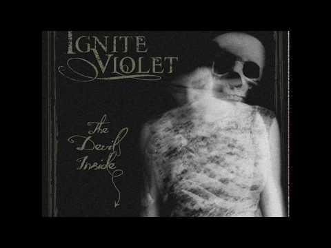 Ignite Violet - Unto Ashes