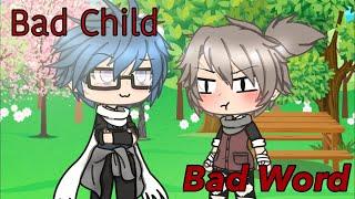 Bad Child/Bad word • Gay gachalife music video • Part 1