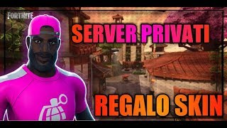 🔴Private Servers Live fortnite Ita Skin gift
