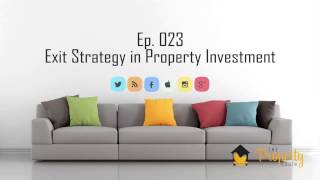 Ep. 23 | Exit Strategy in Property Investment - Australian Podcast