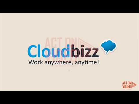 CLOUD BIZZ Work Anywhere Anytime (Part 2) | Screen Cast Explainer Video