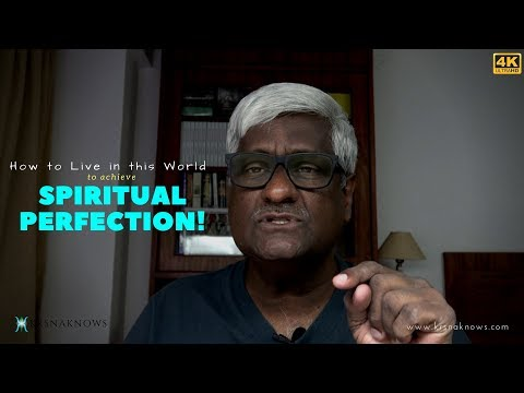 How to Live in this World to Achieve Spiritual Perfection! | Spiritual Teachings In Short|KrsnaKnows