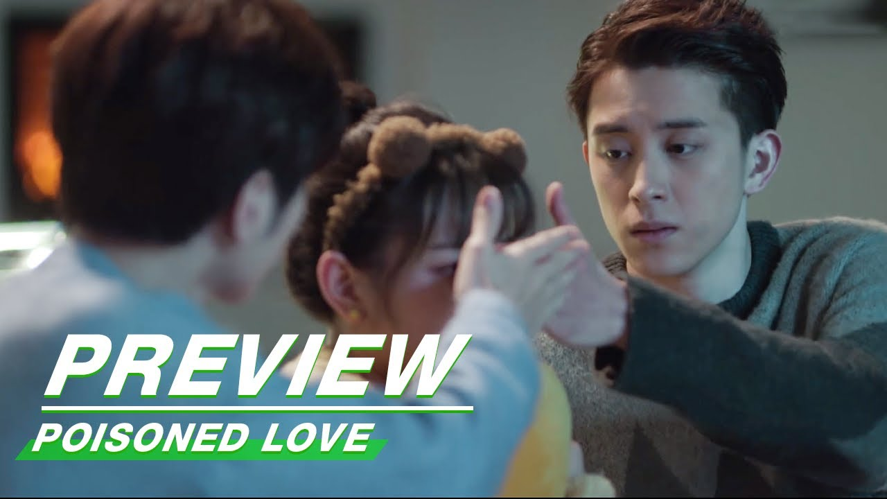 Download Preview: Poisoned Love EP19 | 恋爱吧食梦君 | iQIYI