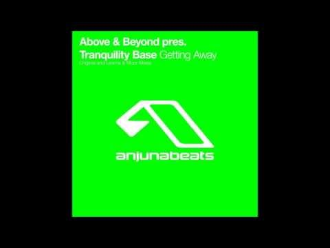 Above & Beyond - Tranquility Base - Getting Away (Leama & Moor Remix) HQ