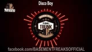 Basement Freaks - Disco Boy
