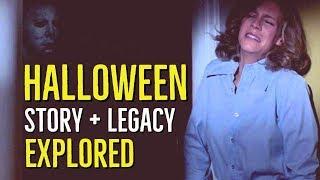 Halloween (1978) STORY + LEGACY Explored