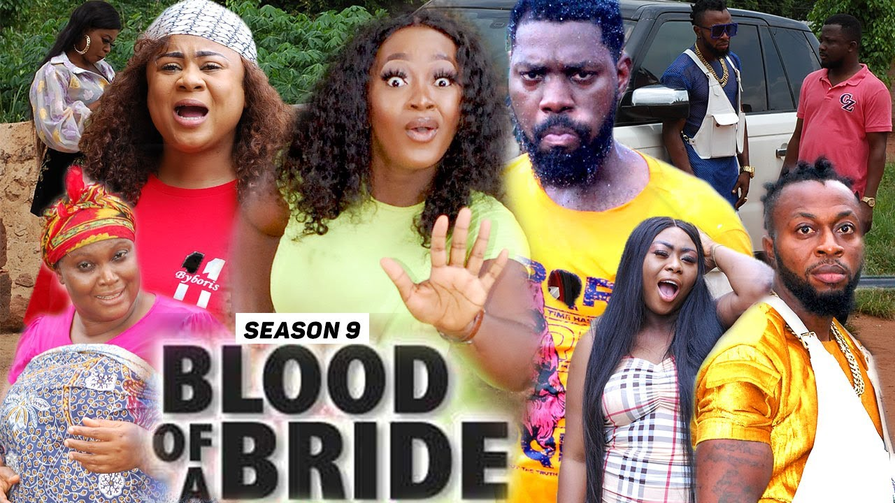 Download BLOOD OF A BRIDE (SEASON 9) {TRENDING NEW MOVIE} - 2021 LATEST NIGERIAN NOLLYWOOD MOVIES