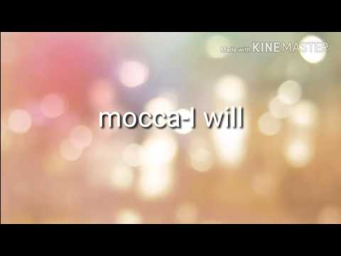 Mocca - I will