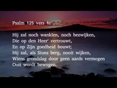 Psalm 125 vers 1 en 2 - Hij zal noch len, noch ...