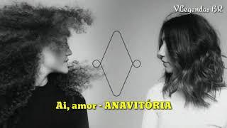 Baixar Ai, amor - ANAVITÓRIA (Letra/Legendado)