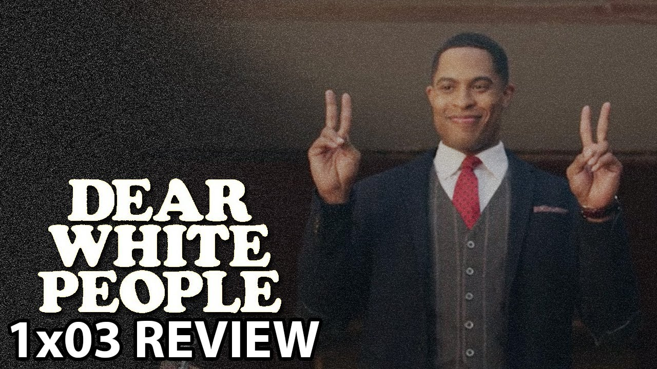 Download Dear White People Season 1 Episode 3 'Chapter III' Review