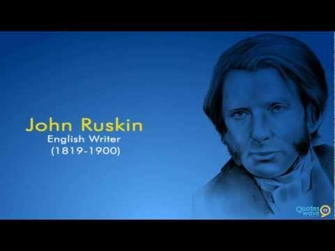 Famous John Ruskin Quotes 132
