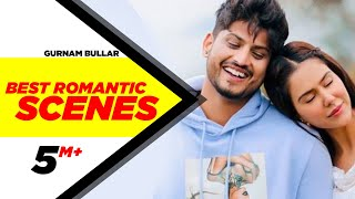 Best Romantic Scenes | Gurnam Bhullar | Sonam Bajwa | Guddiyan Patole  | Speed Records