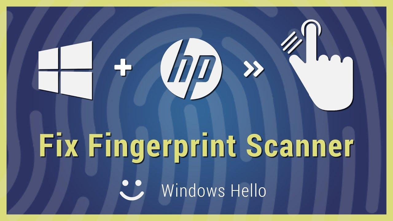 [FIX GUIDE] Enable Fingerprint Scanner HP Laptops Windows Hello