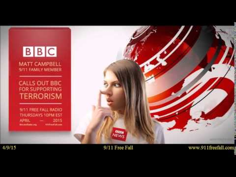 9/11 Free Fall 4/9/15: Matt Campbell– 9/11 family member– calls out the BBC