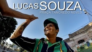 "Lucas Souza ""Praça Tancredo Neves"" Part"