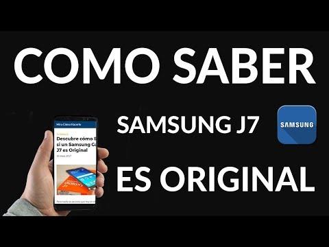 ¿Cómo Saber SI un Samsung Galaxy J7 es Original?