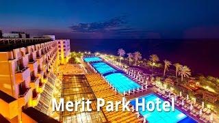 Merit Park Hotel Casino - Kıbrıs | Dostur