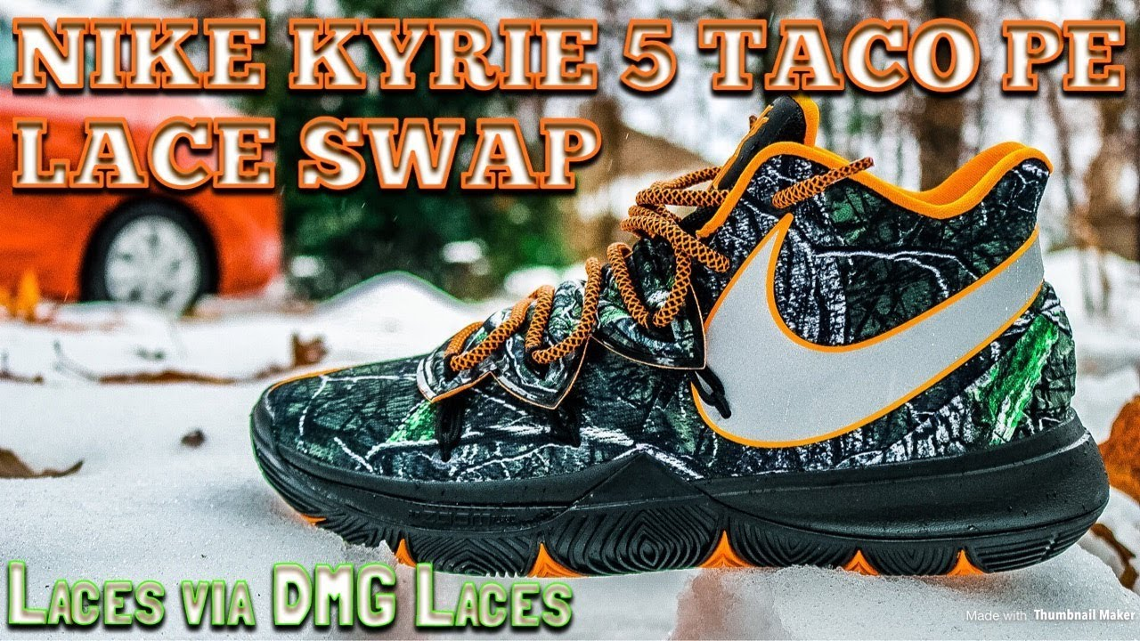 new product 58144 08295 NIKE KYRIE 5 TACO PE - LACE SWAP - LACES VIA DMG LACES