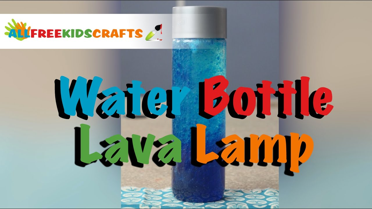Kids Craft: How to Make a Water Bottle Lava Lamp - YouTube