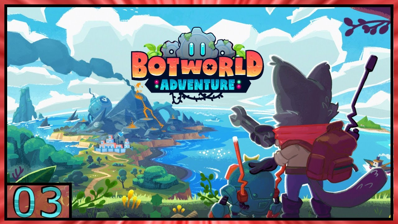 Download Botworld Adventure Gameplay - Android - Part3 (Early Access)