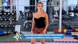 Ex-BBB Renatinha ensina exercícios para deixar o