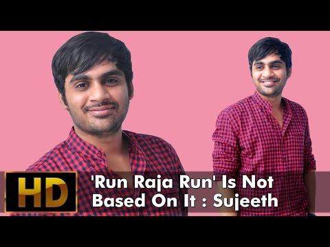 'Run Raja Run' Is Not Based On It : Sujeeth Mp3