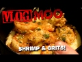 Guerro Makes Shrimp & Grits - Vlog.36