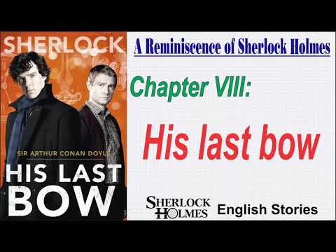 "[MultiSub] Sherlock Holmes Story - "" His Last Bow """