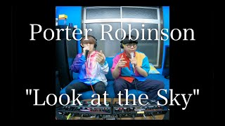 Porter Robinson - Look at the Sky (Beatbox & Loopstation Cover) by SORRY