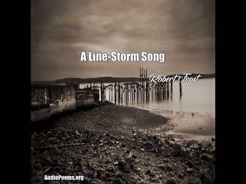 A LineStorm Song Robert Frost Poem