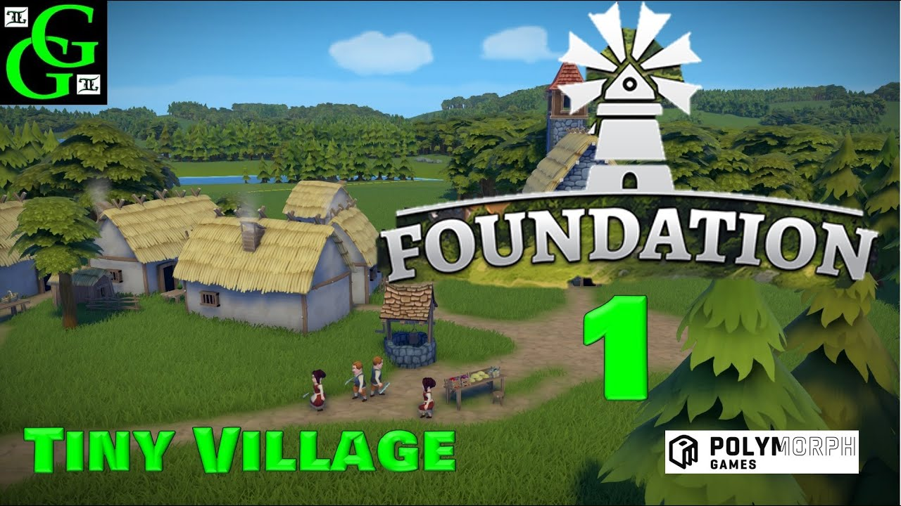 Foundation Polymorph Games foundation - tiny village - part 1