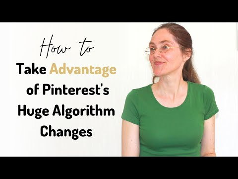 How to Use Pinterest for Your Blog and Business | Take Advantage of Pinterest's Algorithm Changes