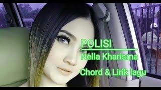 Polisi - Nella kharisma [chord & lirik]
