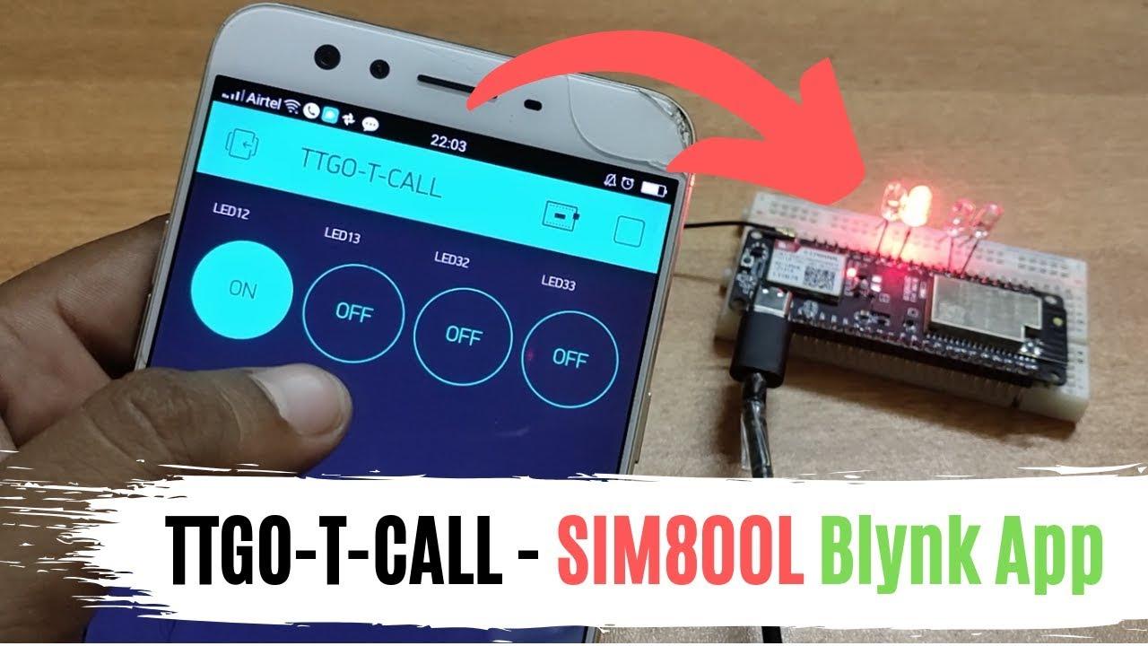 TTGO T CALL - Blynk App GSM | ESP32 SIM800L