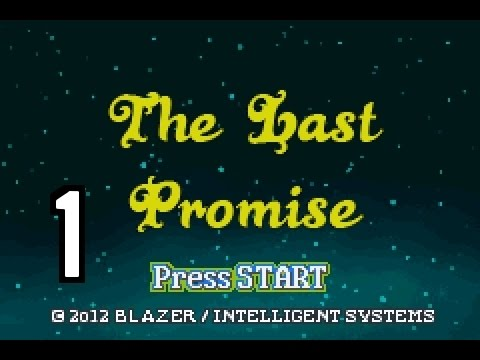 Part 1: Let's Play The Last Promise -