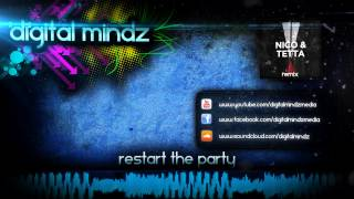 Nico & Tetta - Restart The Party (Digital Mindz & Riiho Remix)