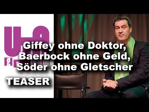 Giffey ohne Doktor, Baerbock ohne Geld, Söder ohne Gletscher (Utagramm 59)