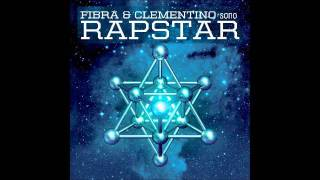 RapStar ( Fabri Fibra + Clementino) -  Maltempo