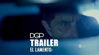 EL LAMENTO - Tráiler oficial -