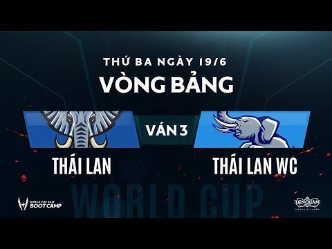 Vòng bảng BootCamp AWC Thái Lan WC vs Thái Lan - Ván 3 - Garena Liên Quân Mobile