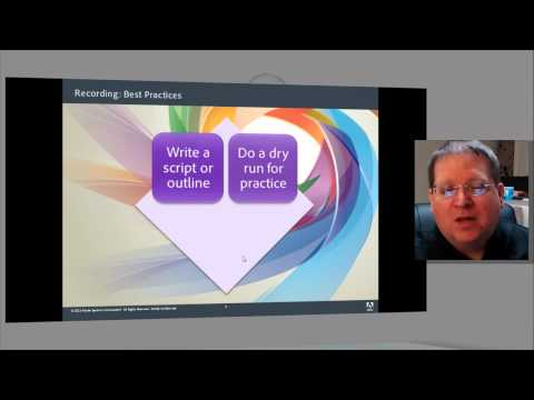 Adobe Presenter 8: Tutorial, Recording Best Practices for Ad
