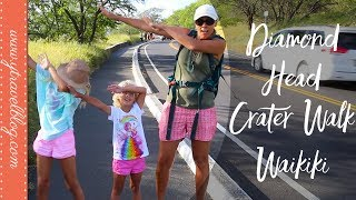 Diamond Head Crater Walk and Exploring Waikiki Beach With Kids