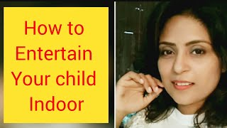 How to entertain your child at home. Brain Development Hacks. Rainy season indoor Pretend Play game