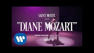 Смотреть клип Saint Motel - Diane Mozart
