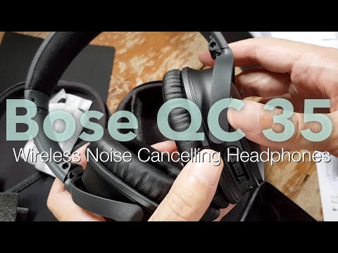 Wireless Noise Cancelling Over Ear Headphones Bose QC35 unboxing (south-east asia edition)