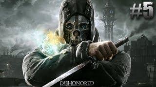 """Dishonored Walkthrough Mission 5 """"Lady Boyle"""