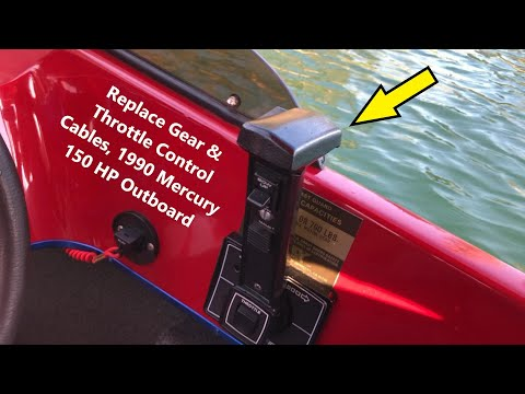 How to Replace Gear and Throttle Control Cables on a 1990 Mercury Outboard